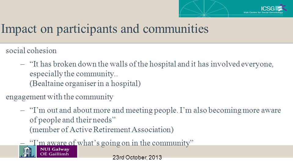 23rd October, 2013 social cohesion – It has broken down the walls of the hospital and it has involved everyone, especially the community..