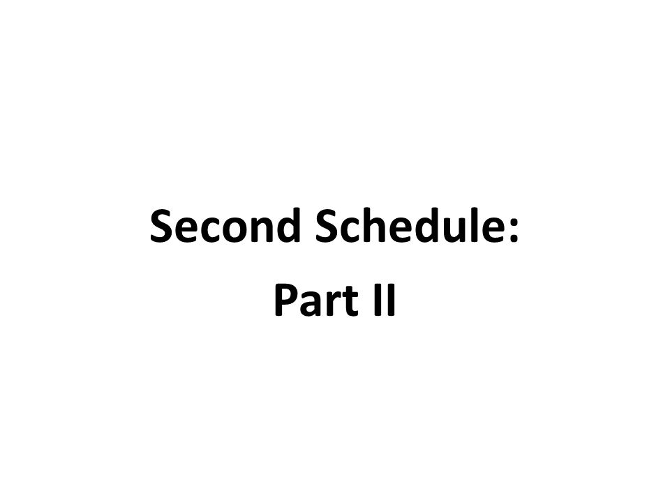 Second Schedule: Part II