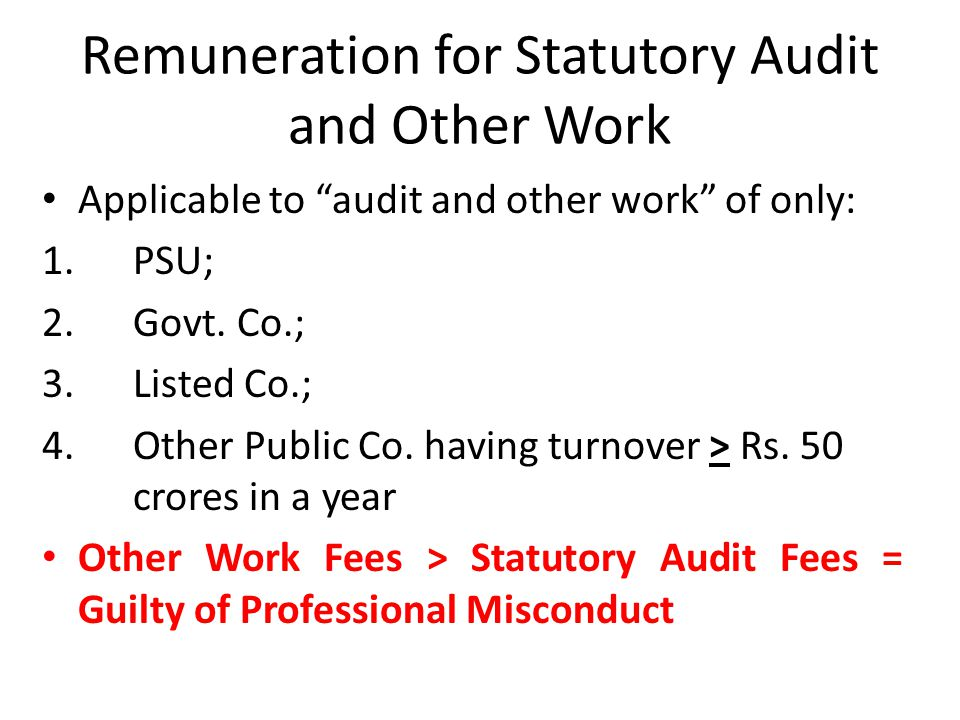 Remuneration for Statutory Audit and Other Work Applicable to audit and other work of only: 1.PSU; 2.Govt.