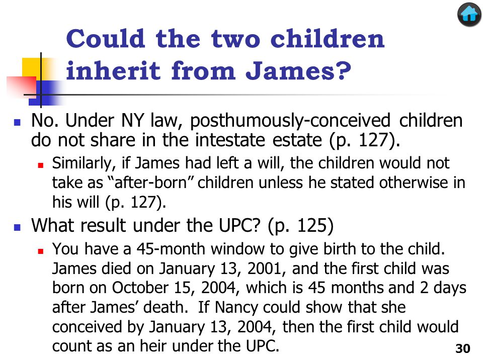 Could the two children inherit from James. No.