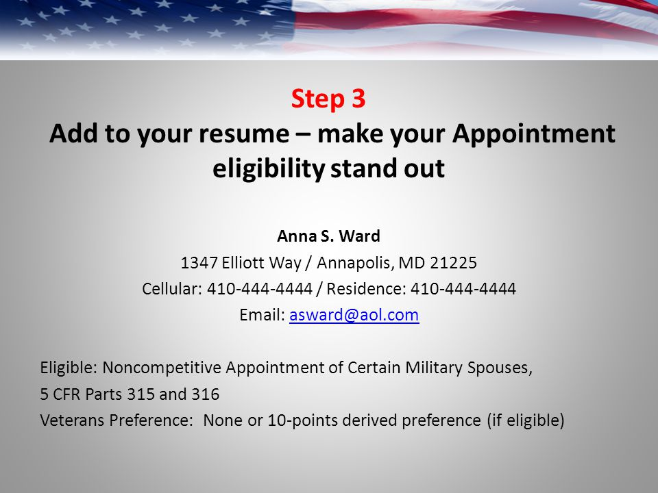 Step 3 Add to your resume – make your Appointment eligibility stand out Anna S.