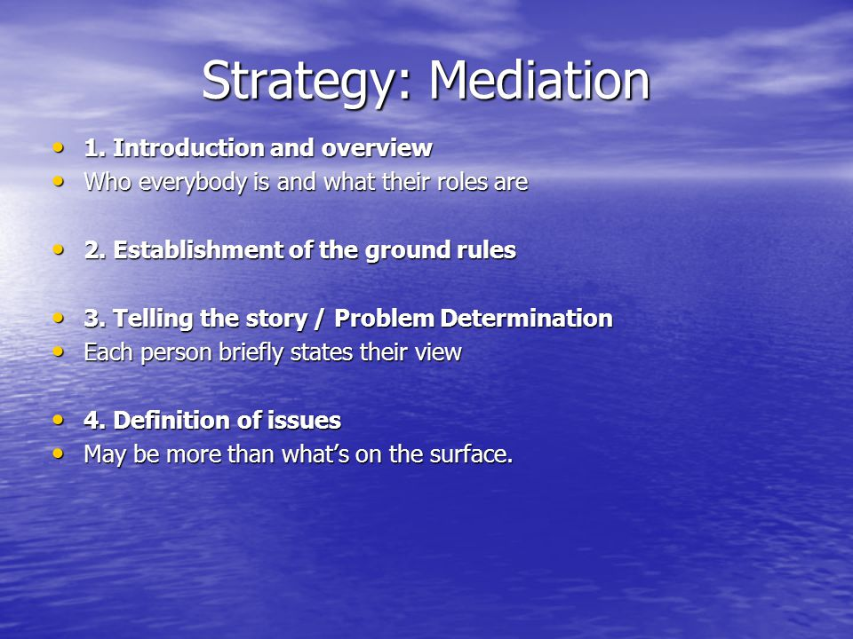 Strategy: Mediation 1. Introduction and overview 1.