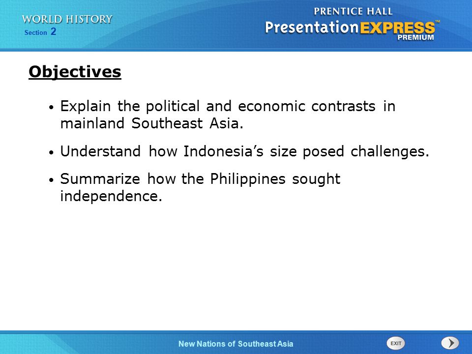 New Nations of Southeast Asia Section 2 Explain the political and economic contrasts in mainland Southeast Asia.