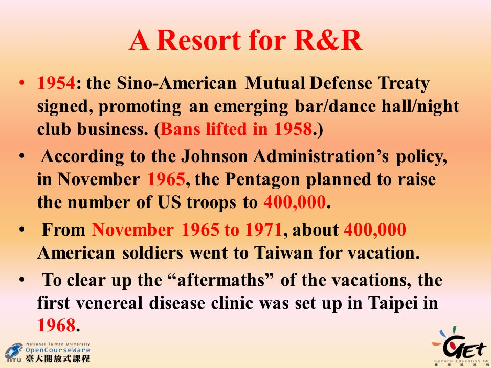 A Resort for R&R 1954: the Sino-American Mutual Defense Treaty signed, promoting an emerging bar/dance hall/night club business.
