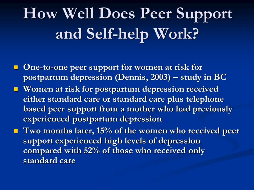How Well Does Peer Support and Self-help Work.