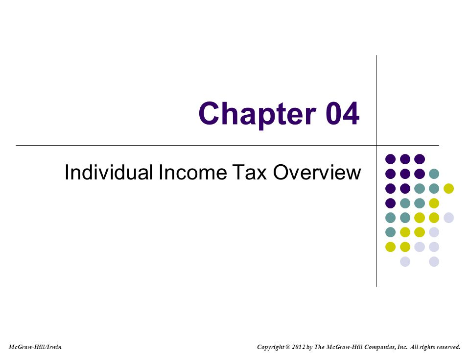 4-12 Individual Income Tax Formula Deductions from AGI Deductions below the line Deducted from adjusted gross income to determine taxable income Greater of standard deduction or itemized deductions Personal and dependency exemptions Why might a from AGI deduction not reduce taxable income?