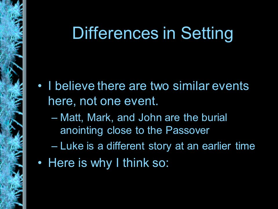 Differences in Setting I believe there are two similar events here, not one event.