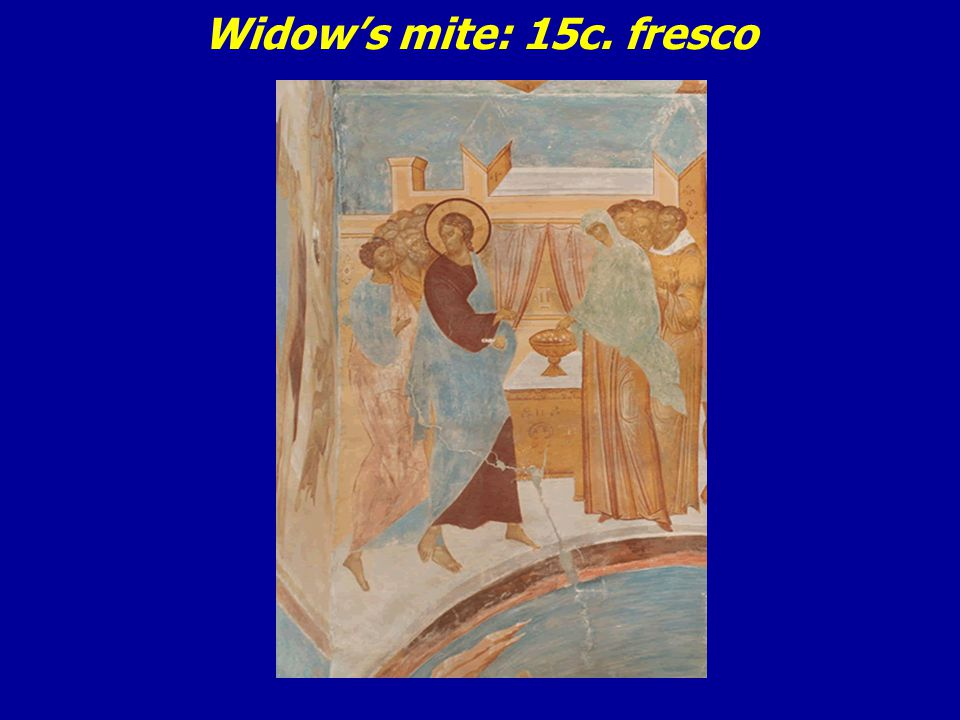 Widow's mite: 15c. fresco