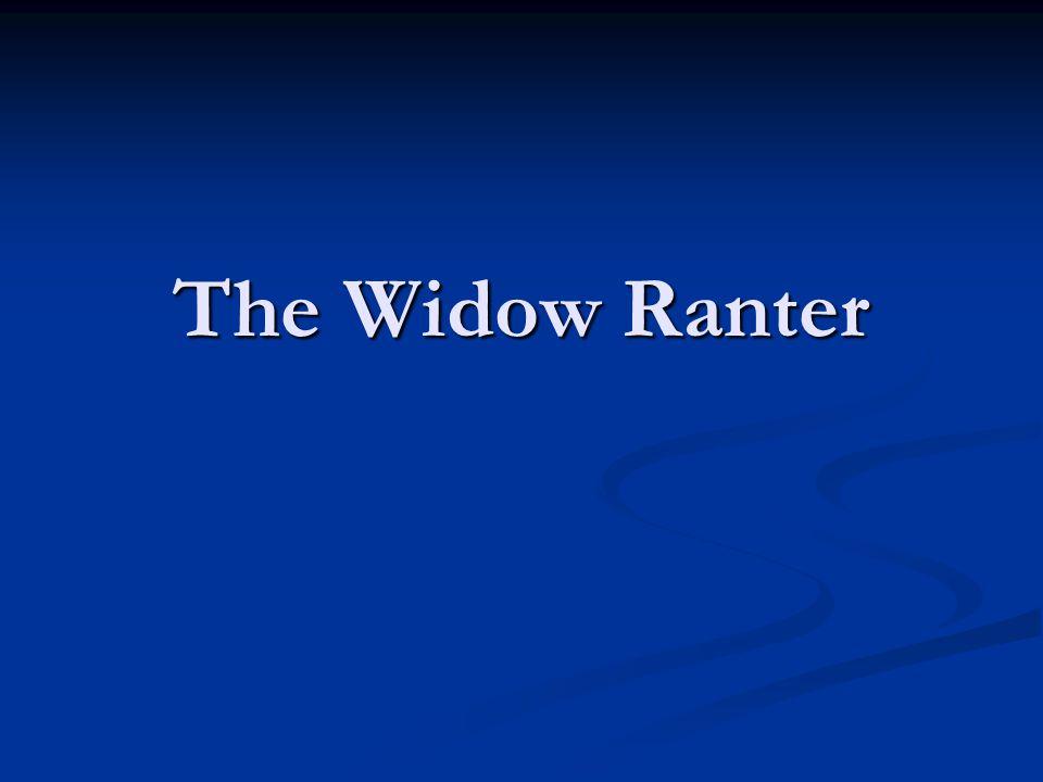 The Widow Ranter