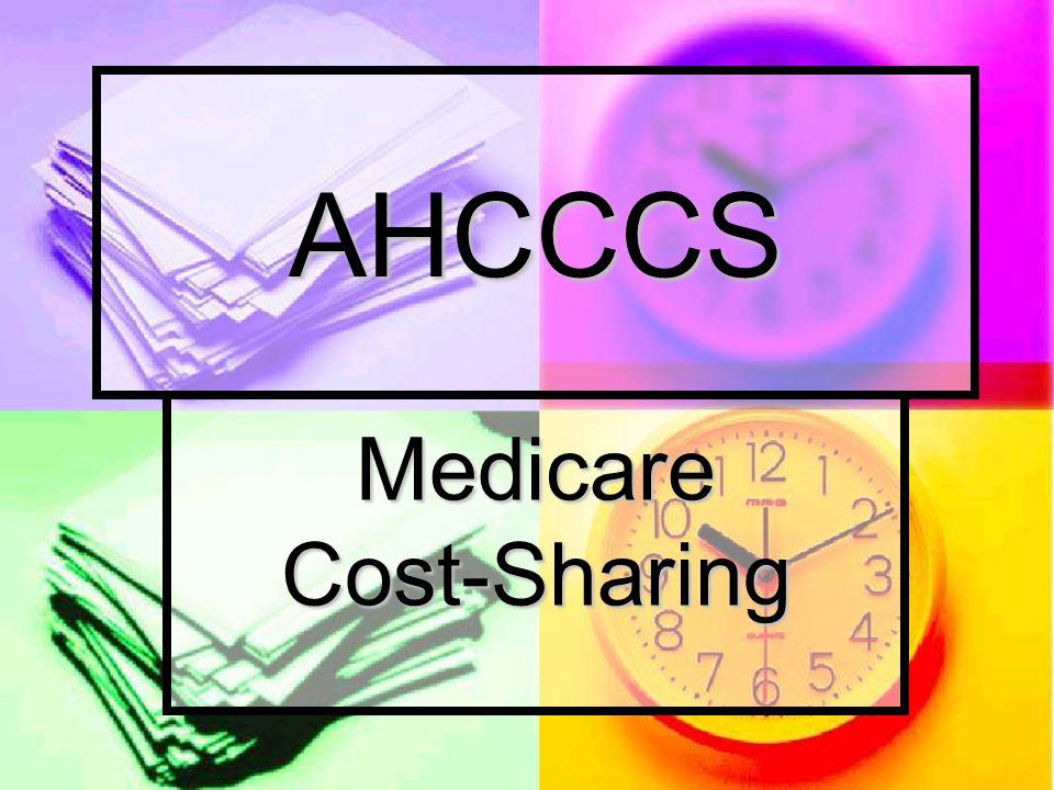 Medicare Cost-Sharing AHCCCS