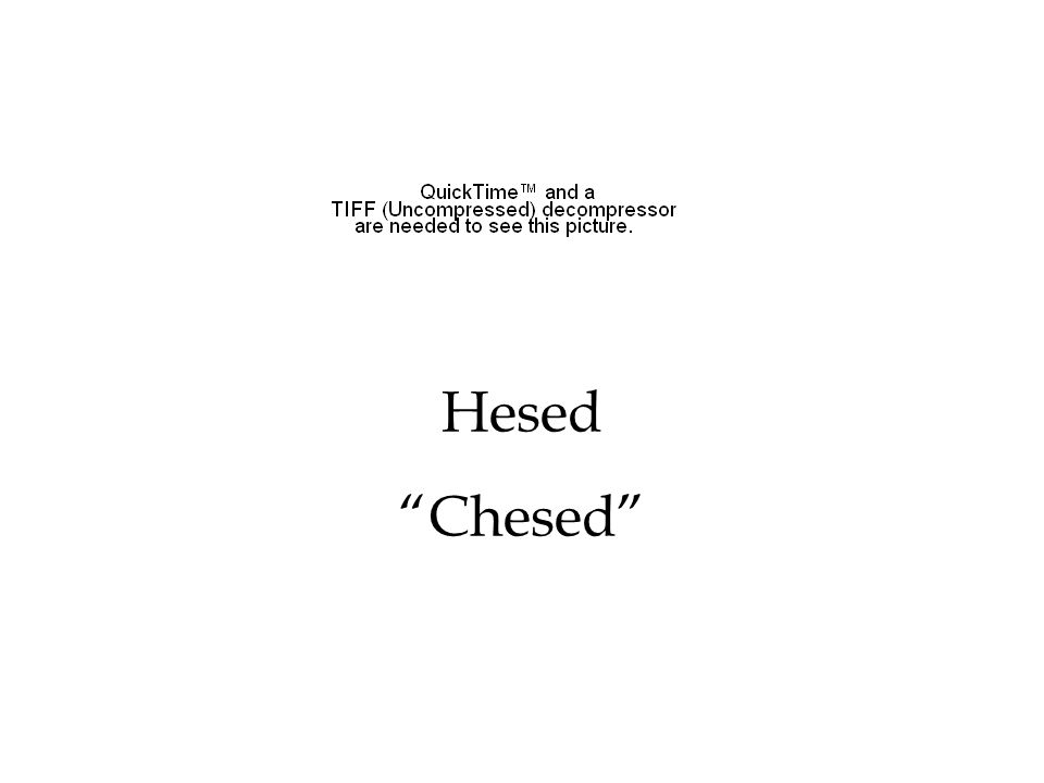 "Hesed ""Chesed"""