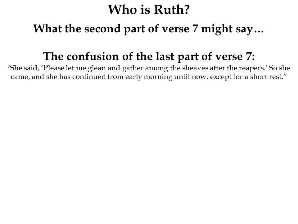 Who is Ruth.