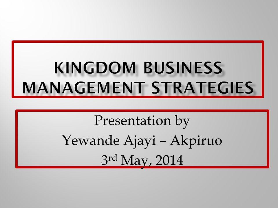 Presentation by Yewande Ajayi – Akpiruo 3 rd May, 2014