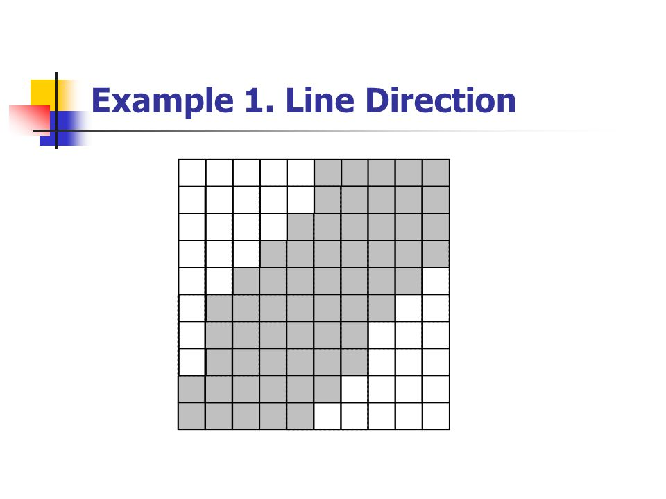 Example 1. Line Direction