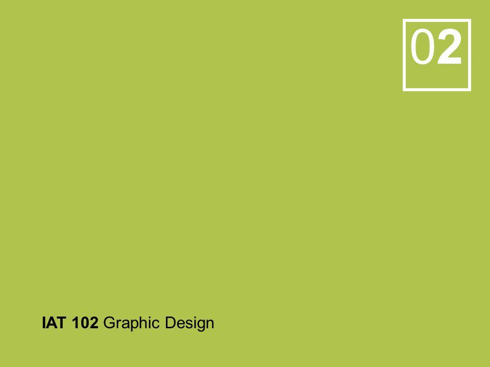 0202 IAT 102 Graphic Design