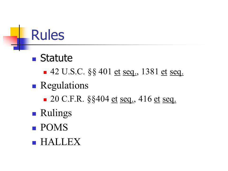 Rules Statute 42 U.S.C. §§ 401 et seq., 1381 et seq.