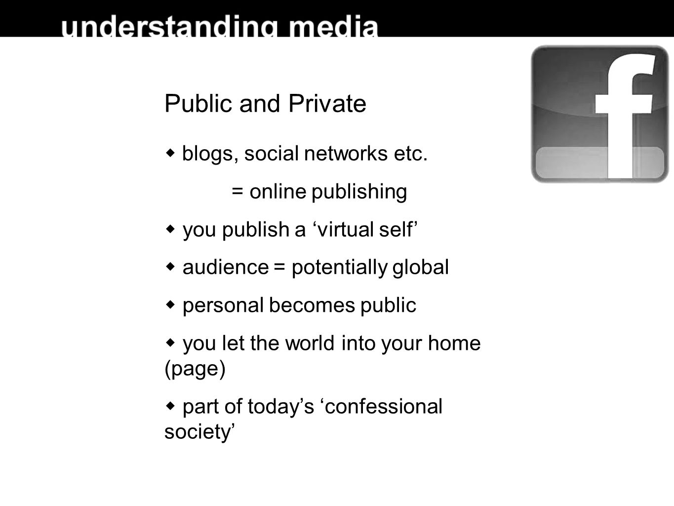 Public and Private  blogs, social networks etc.