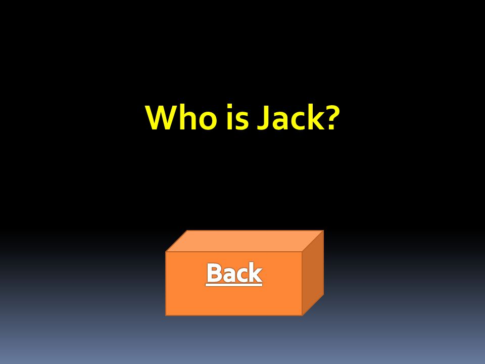 Who is Jack