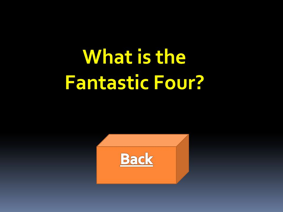 What is the Fantastic Four