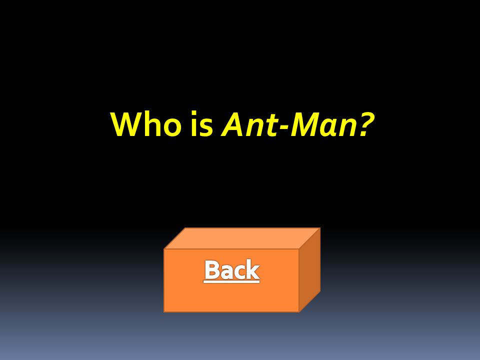 Who is Ant-Man