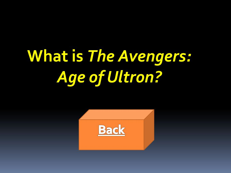 What is The Avengers: Age of Ultron