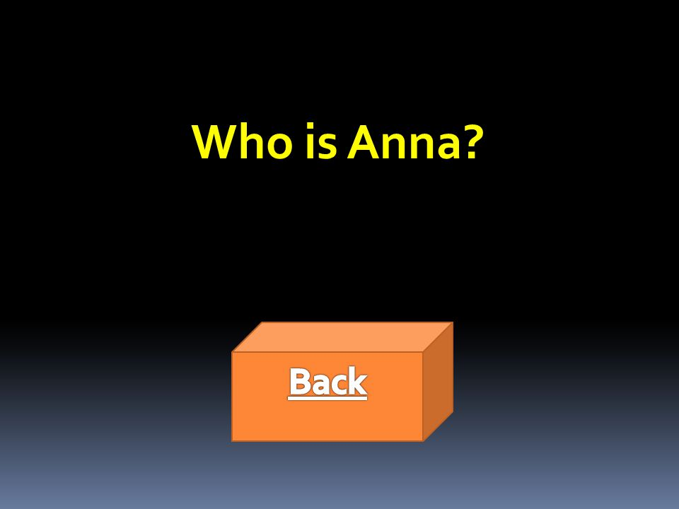Who is Anna