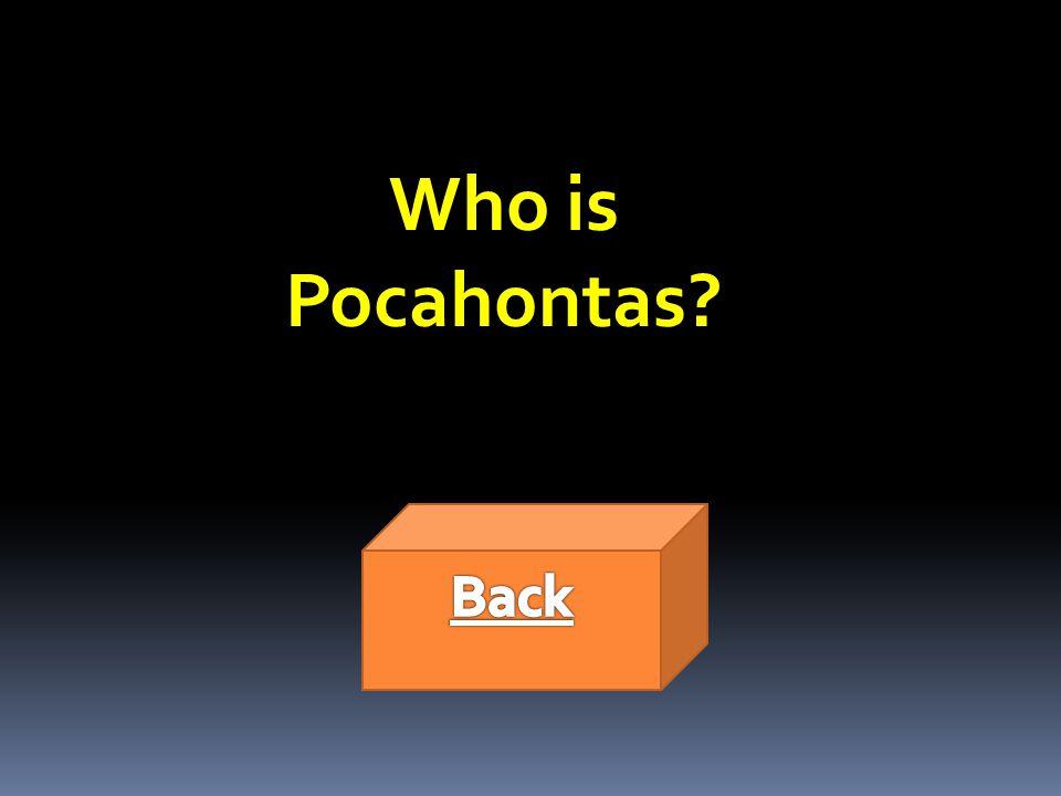 Who is Pocahontas