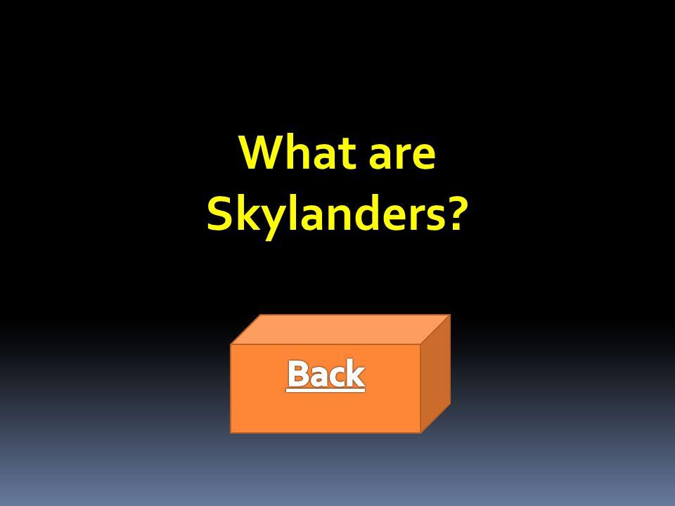 What are Skylanders