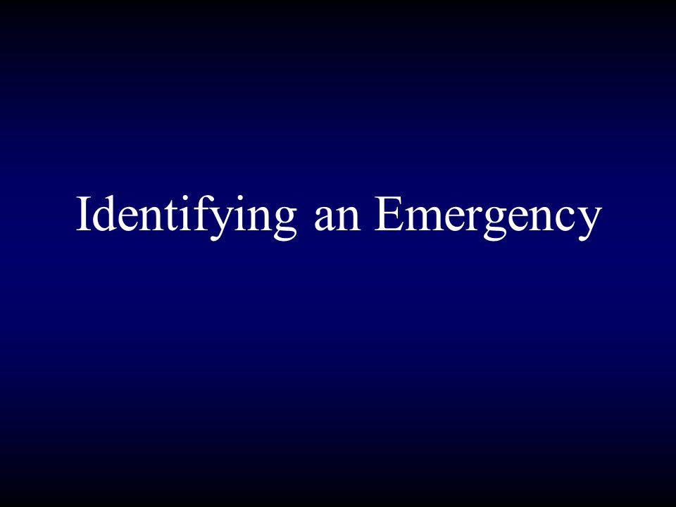 Identifying an Emergency