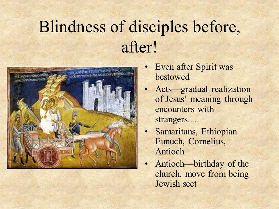 Blindness of disciples before, after.