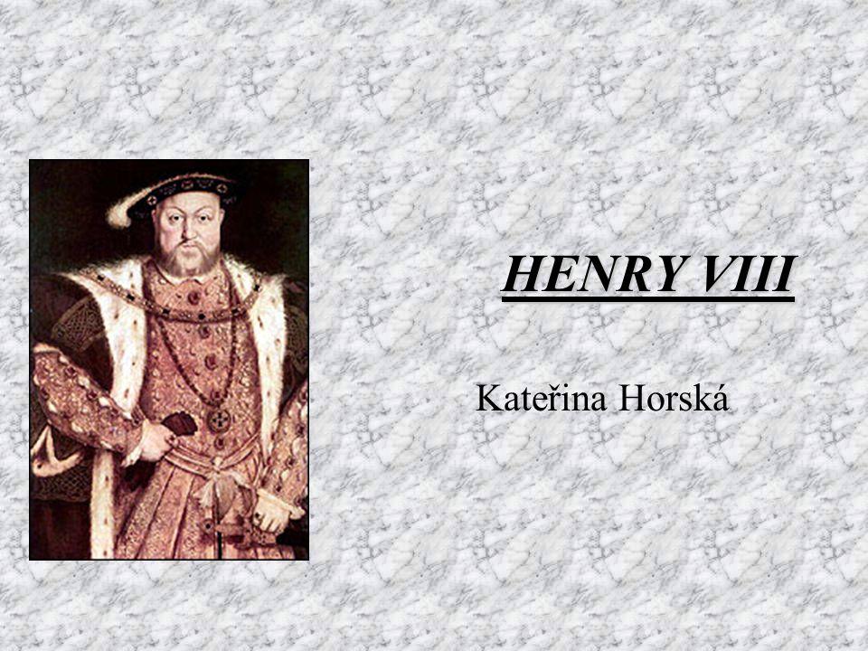 HENRY VIII Kateřina Horská