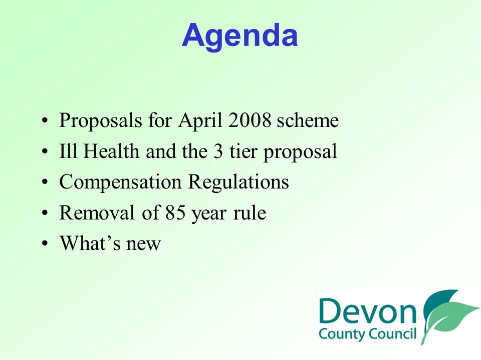 New Look scheme - April 2008 Costed options consultation –30 June – 29 September 2006 Statutory consultation exercise on proposals –November 2006 – February 2007 Make and lay regulations –April 2007 New Look Scheme in force –April 2008