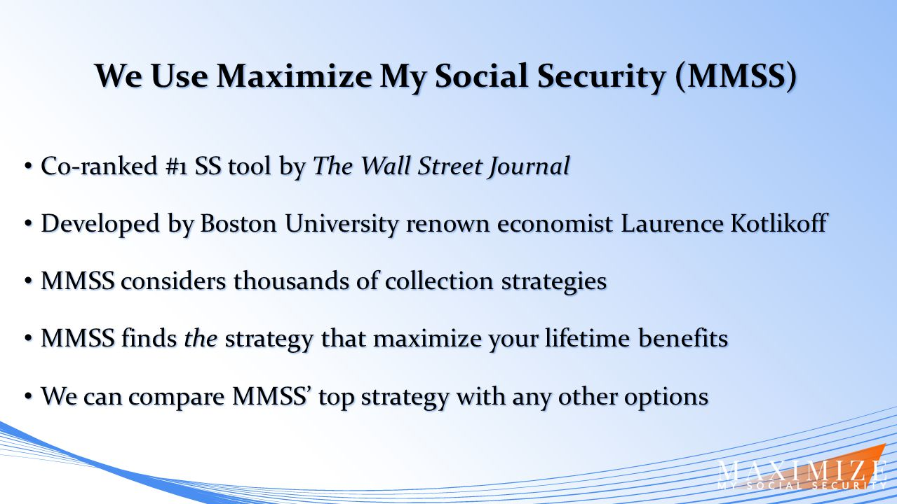 Co-ranked #1 SS tool by The Wall Street Journal Co-ranked #1 SS tool by The Wall Street Journal Developed by Boston University renown economist Lauren