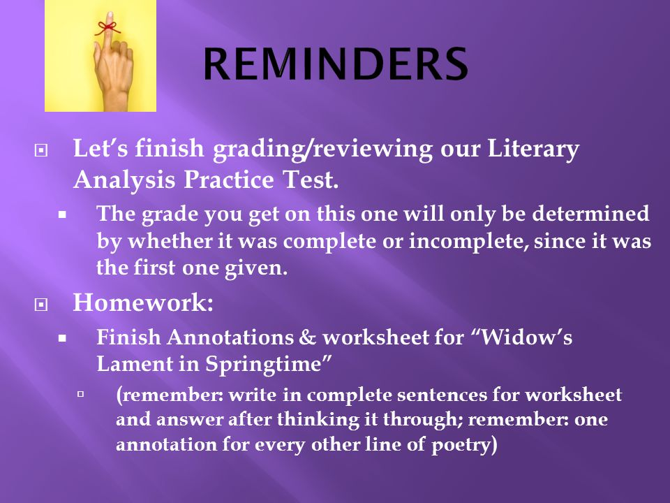  Let's finish grading/reviewing our Literary Analysis Practice Test.
