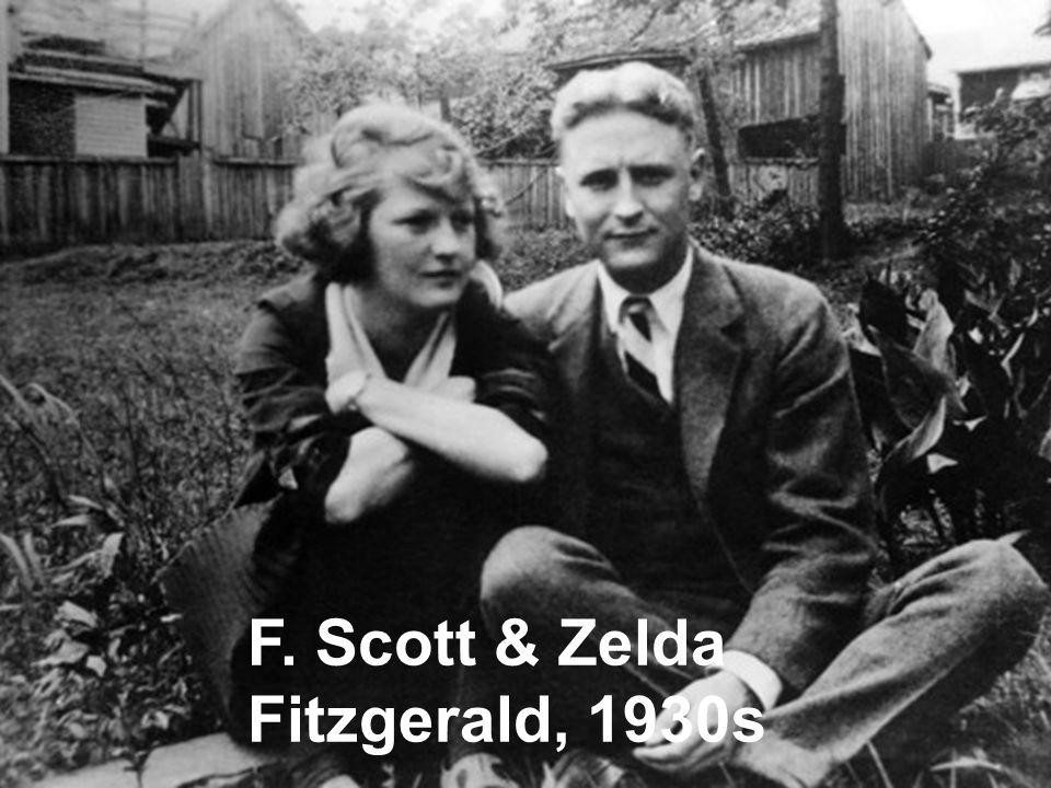 F. Scott & Zelda Fitzgerald, 1930s