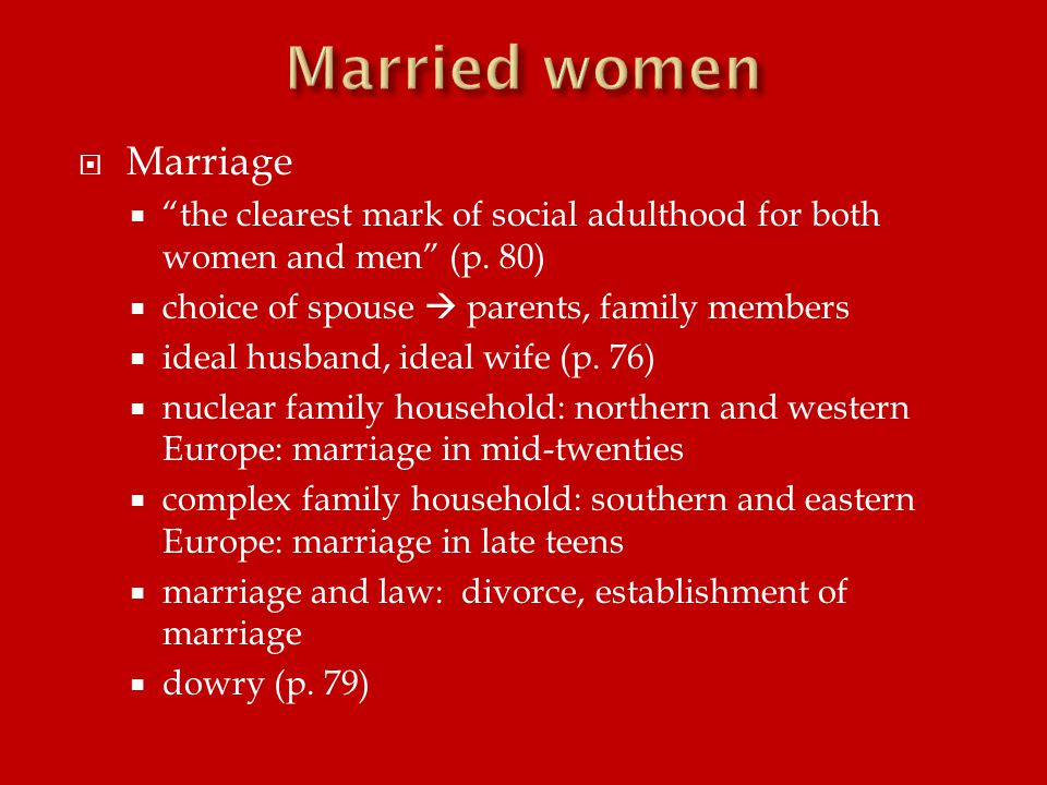  Marriage  the clearest mark of social adulthood for both women and men (p.