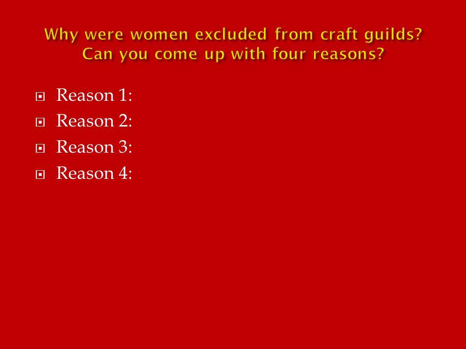  Reason 1:  Reason 2:  Reason 3:  Reason 4:
