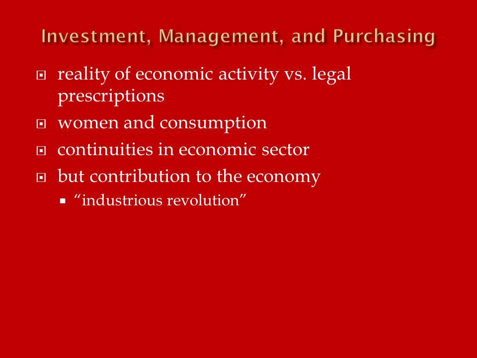  reality of economic activity vs.