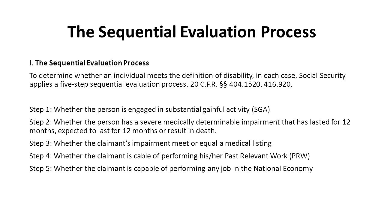 The Sequential Evaluation Process I.