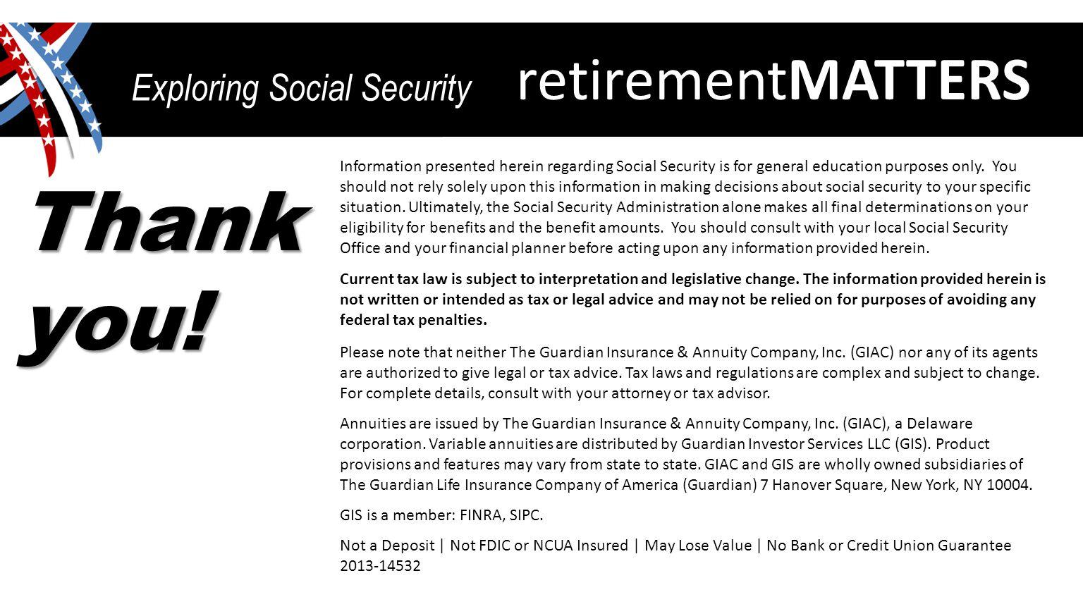 retirementMATTERS Exploring Social Security Thank you.