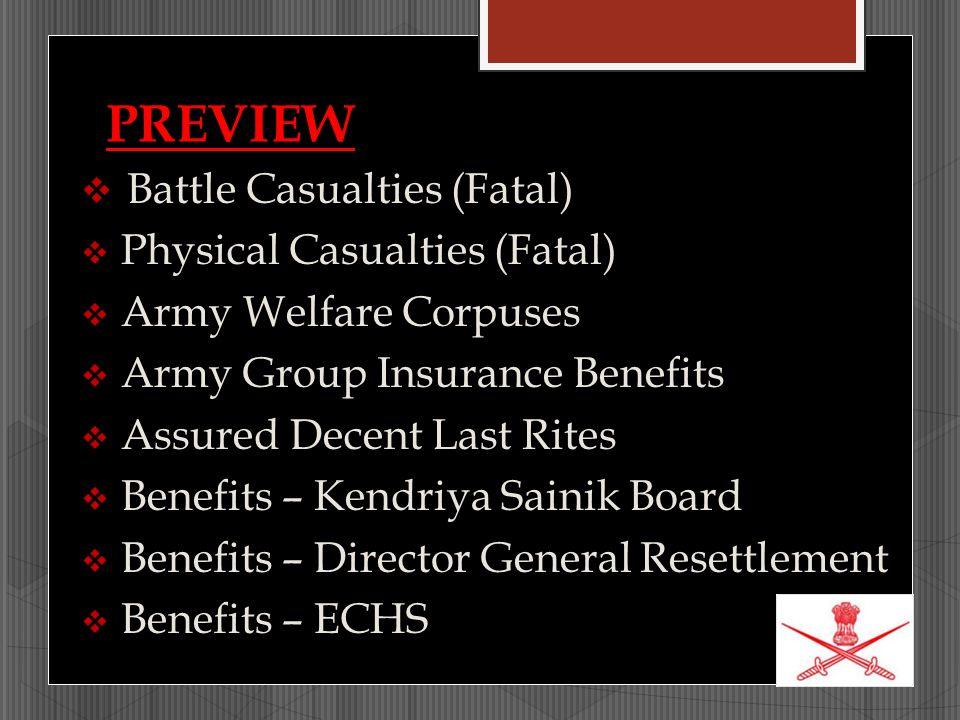 BENEFITS ECHS  Treatment anywhere in India  Emergency treatment o Service Hospitals o Empanelled Hospitals
