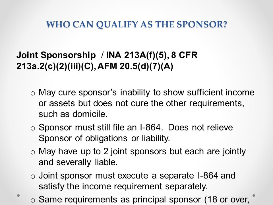 WHO CAN QUALIFY AS THE SPONSOR.