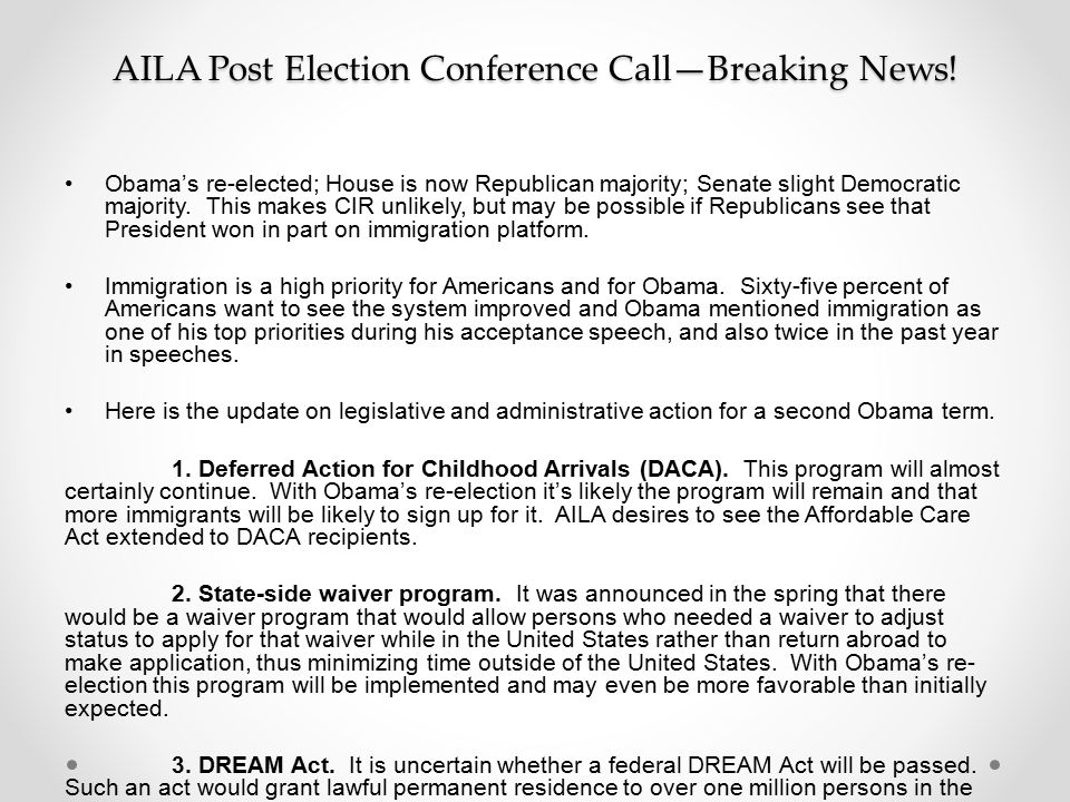 AILA Post Election Conference Call—Breaking News.