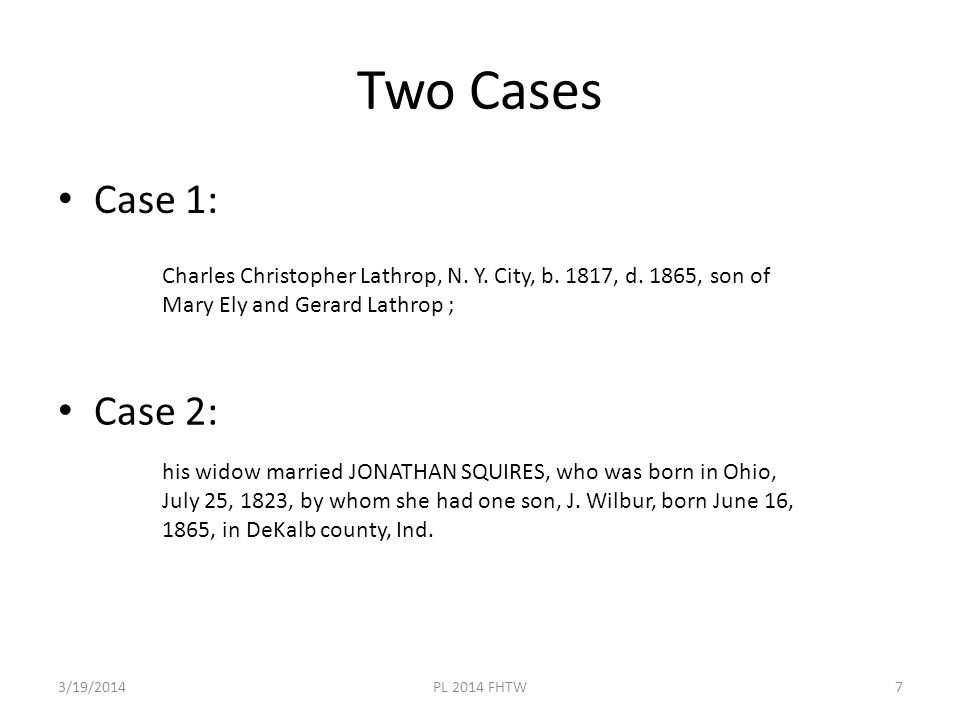 Linguistic Analysis – Case 1A 3/19/2014PL 2014 FHTW8 Charles Christopher Lathrop, …, b.