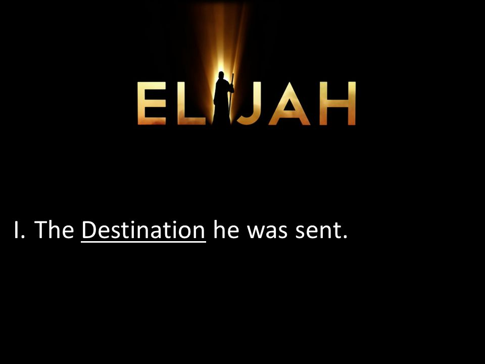 I.The Destination he was sent.