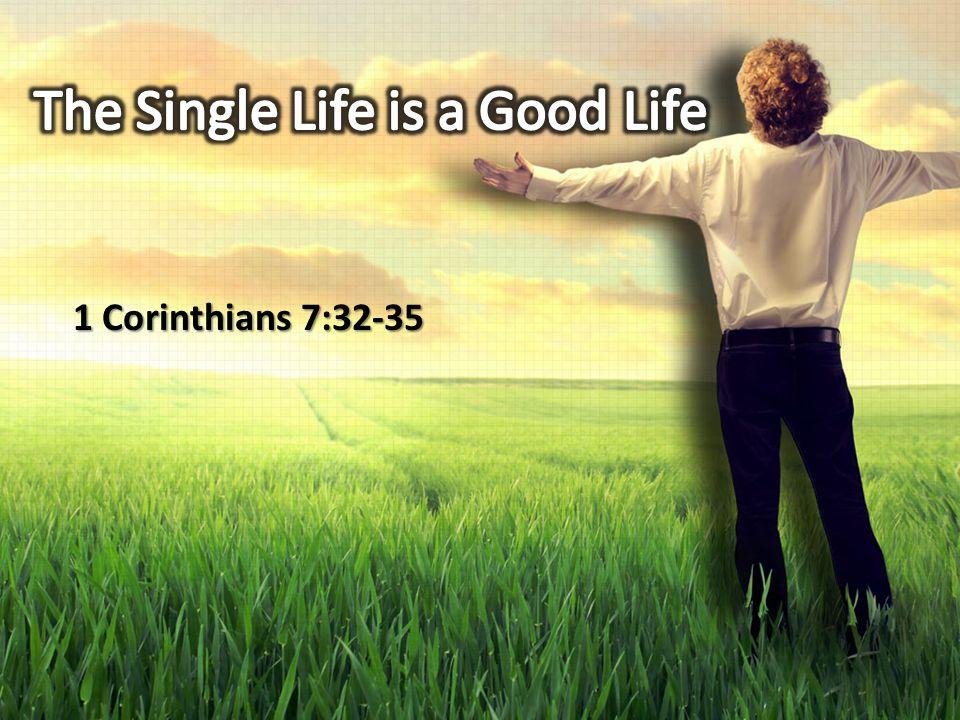 1 Corinthians 7:32-35
