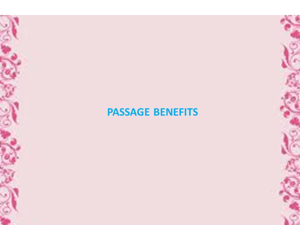 PASSAGE BENEFITS