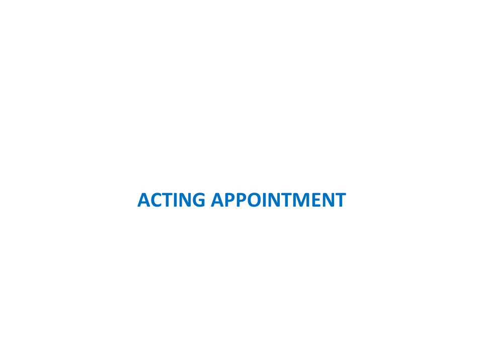 ACTING APPOINTMENT