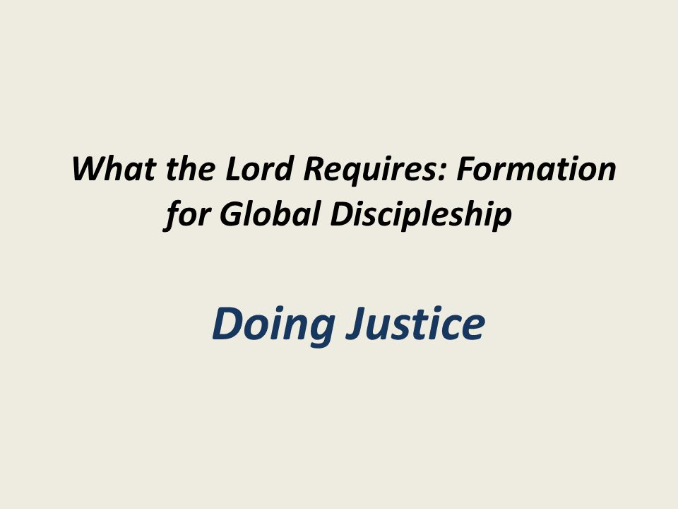 Doing Justice Spiritual Formation for Justice 4.
