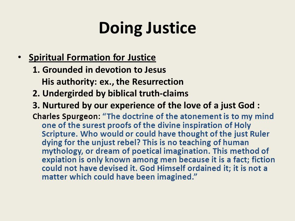 Doing Justice Spiritual Formation for Justice 1.